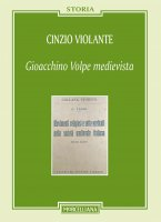 Gioacchino Volpe medievista - Cinzio Violante