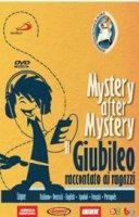 Mystery after Mystery. Il Giubileo raccontato ai ragazzi