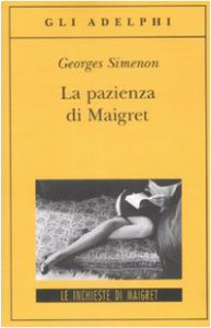 Copertina di 'La pazienza di Maigret'