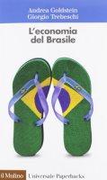L' economia del Brasile - Goldstein Andrea, Trebeschi Giorgio