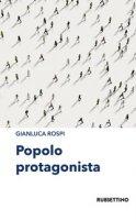 Popolo protagonista - Rospi Gianluca