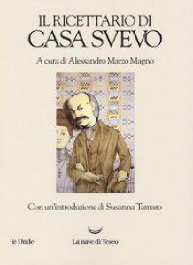Copertina di 'Il ricettario di casa Svevo'