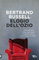 Elogio dell'ozio - Russell Bertrand