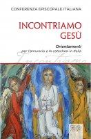 Incontriamo Gesù - CEI Conferenza Episcopale Italiana