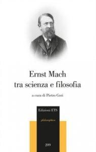 Copertina di 'Ernst Mach tra scienza e filosofia'