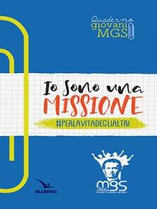Copertina di 'Io sono una missione. #perlavitadeglialtri'