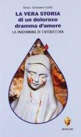 La vera storia di un doloroso dramma d'amore - Grillo Girolamo