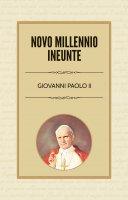 Novo Millennio Ineunte - Giovanni Paolo II
