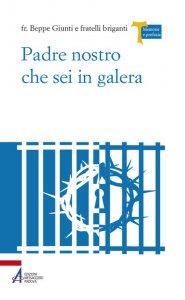 Copertina di 'Padre Nostro che sei in galera'