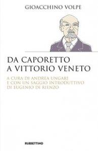 Copertina di 'Da Caporetto a Vittorio Veneto'