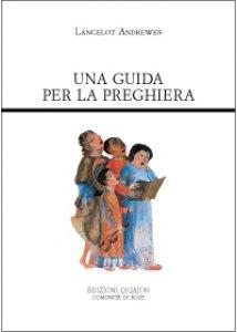 Copertina di 'Una guida per la preghiera'