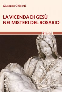 Copertina di 'Vicenda di Gesù nei misteri del rosario'