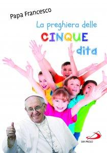 Copertina di 'La preghiera delle cinque dita'