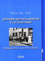 Giovanni Battista Montini e lo scautismo - Paola Dal Toso