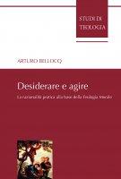 Desiderare e agire - Arturo Bellocq