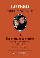 Da monaco a marito - Martin Lutero