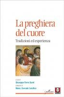 La preghiera del cuore - Giuseppe Ferro Garel