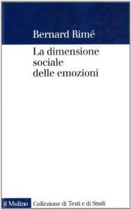 Copertina di 'La dimensione sociale delle emozioni'