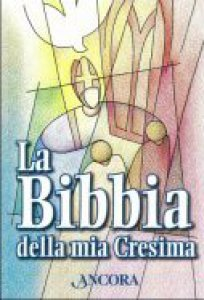 Copertina di 'La Bibbia della mia Cresima'