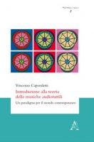 Introduzione alla teoria delle musiche audiotattili. Un paradigma per il mondo contemporaneo - Caporaletti Vincenzo
