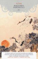 Racconti fantastici - Su Tong