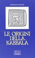 Le origini della Kabbalà - Gershom Scholem
