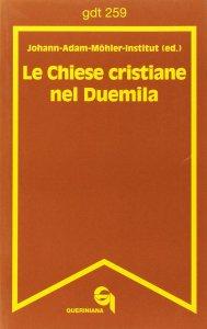 Copertina di 'Le chiese cristiane nel Duemila (gdt 259)'