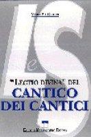 Lectio divina del Cantico dei cantici - Giudici M. Pia