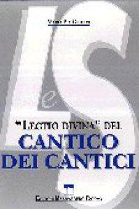 Copertina di 'Lectio divina del Cantico dei cantici'