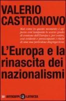 L' Europa e la rinascita dei nazionalismi - Castronovo Valerio
