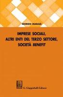 Imprese sociali, altri enti del terzo settore, società benefit - Giorgio Marasa'