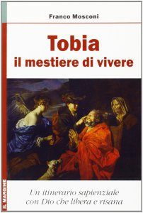 Copertina di 'Tobia: il mestiere di vivere'