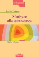 Motivare alla conoscenza - Marcello Tempesta