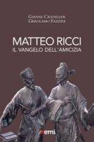 Matteo Ricci - Gianni Criveller, Gerolamo Fazzini