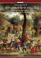 Dopo l'albero di maggio (After the maypole) - Agarotti Carlo