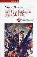 1284. La battaglia della Meloria - Musarra Antonio