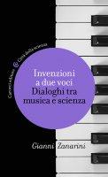 Invenzioni a due voci - Gianni Zanarini
