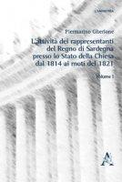 L' attività dei rappresentanti del Regno di Sardegna presso lo Stato della Chiesa dal 1814 ai moti del 1821 - Gherlone Piermarino