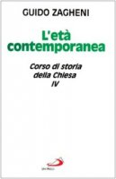 Corso di storia della Chiesa [vol_4] / L'Età contemporanea - Zagheni Guido