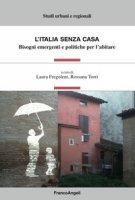 L' Italia senza casa. Bisogni emergenti e politiche per l'abitare