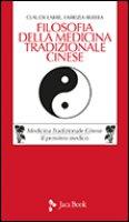 Filosofia della medicina tradizionale cinese - Berera Fabrizia, Larre Claude