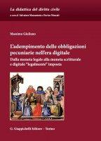 L'adempimento delle obbligazioni pecuniarie nell'era digitale - Massimo Giuliano