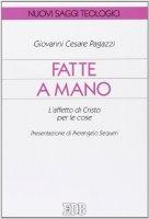 Fatte a mano - Giovanni C. Pagazzi