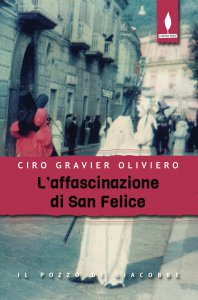 Copertina di 'L' affascinazione di San Felice'