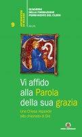 Vi affido alla Parola della sua grazia - Arcidiocesi di Milano