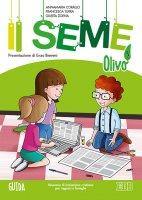 Il seme. 5: Olivo. Guida - Annamaria Corallo, Francesca Turra, Giurita Zoena