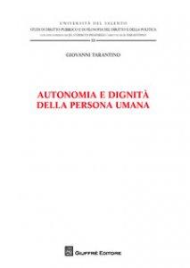 Copertina di 'Autonomia e dignità della persona umana'