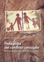 Pedagogia del conflitto coniugale - Maria Teresa Moscato