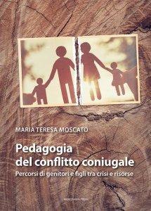 Copertina di 'Pedagogia del conflitto coniugale'