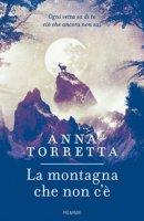 La montagna che non c'è - Torretta Anna